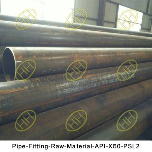 Pipe-Fitting-Raw-Material-API-X60-PSL2